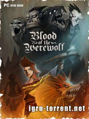 Blood of the Werewolf (2013) / Блуд оф зе Вервольф