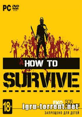 How To Survive Storm Warning Edition (2013) / Хау ту Сурвайв Сторм Варнинг Эдишн