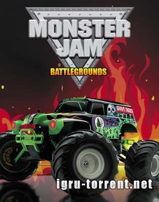 Monster Jam Battlegrounds (2015) / Монстр Джем Батлграунд