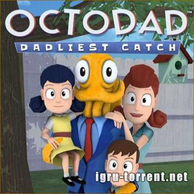 Octodad Dadliest Catch (2014) / Октодед Дадли Катч