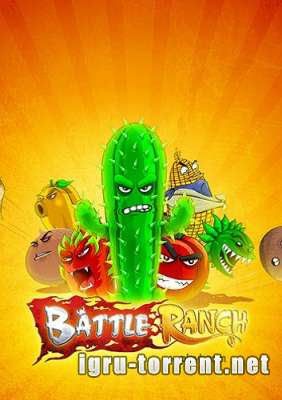 Battle Ranch (2015) / Батле Ранчо