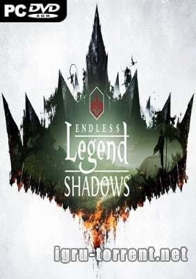 Endless Legend Shadows (2015) / Эндлесс Легенд Шадоус