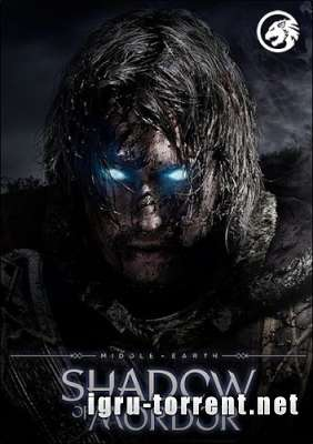 Middle-earth Shadow of Mordor Game of the Year Edition (2014) / Средиземье Тени Мордора Золотое Издание