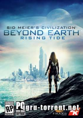 Sid Meier's Civilization Beyond Earth Rising Tide (2014) / Сид Мейер Цивилизация Бейонд Ерч