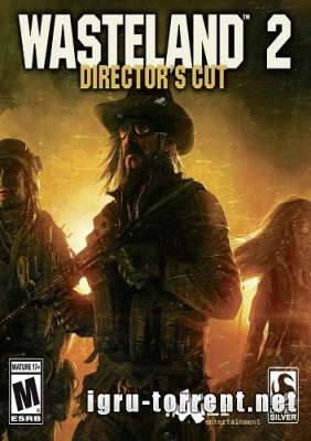 Wasteland 2 Director's Cut (2015) / Вестленд 2 Директорс Кат
