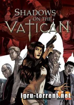 Shadows on the Vatican Act II Wrath (2015) /  Шадоу ин зе Ватикан Акт 2 Вратх