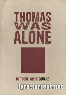 Thomas Was Alone (2012) / Томас Вас Алоне