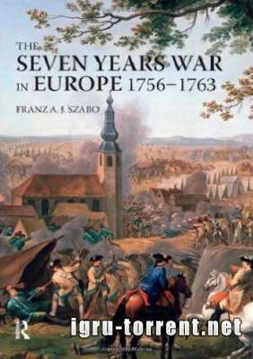 The Seven Years War (1756-1763) (2015) / Семилетняя война (1756-1763)