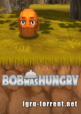 Bob Was Hungry (2015) / Боб Вас Хангри