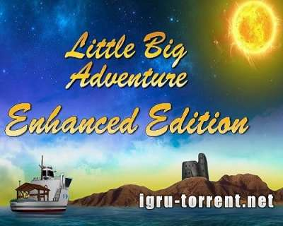 Little Big Adventure Enhanced Edition (2015) / Литл Биг Адвенчер Энханс Эдишн