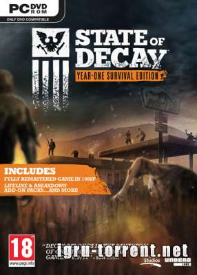 State of Decay Year One Survival Edition (2015) / Стейт оф Дикей Еар Оне Сурвивал Едитион