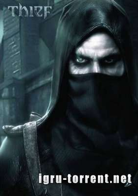 Thief Complete Edition (2014) / Вор / Тхиф Комплит Эдишн