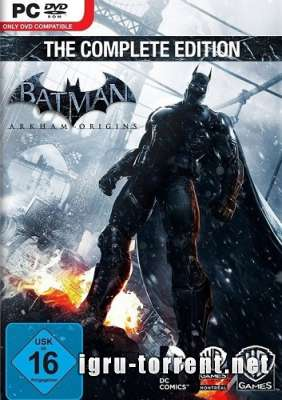 Batman Arkham Origins The Complete Edition (2013) / Бэтмен Аркхам Оригин Зе Комплит Эдишн