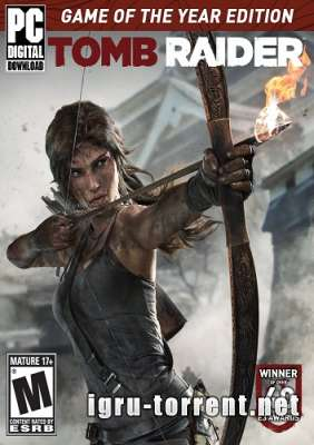 Tomb Raider Game of the Year Edition (2013) / Томб Райдер Гейм оф зе Йеар Эдишн
