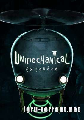 Unmechanical Extended (2015) / Унмеханикал Экстендед