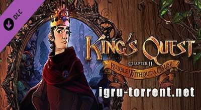 Kings Quest Chapter 2 Rubble Without a Cause (2015) / Кингс Квест Чаптер 2 Рубле Витхоут а Каусе