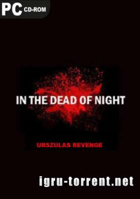 In The Dead Of Night Urszulas Revenge (2015) / Ин Зе Деад Оф Нигхт Урсзулас Ревенге