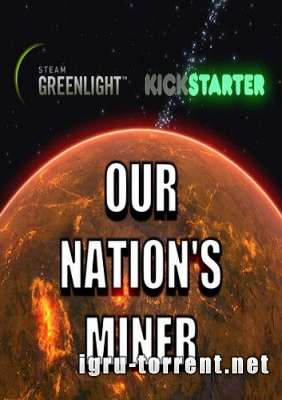 Our Nations Miner (2015) / Оур Натионс Минер