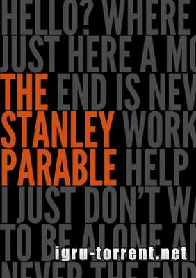 The Stanley Parable (2013) / Притча о Стенли