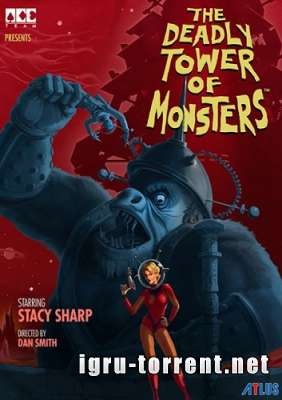 The Deadly Tower of Monsters (2016) / Зе Дедли Товер оф Монстерс
