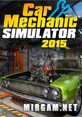 Car Mechanic Simulator 2015 Gold Edition (2015) / ��� ������� ��������� 2015 ������� �������