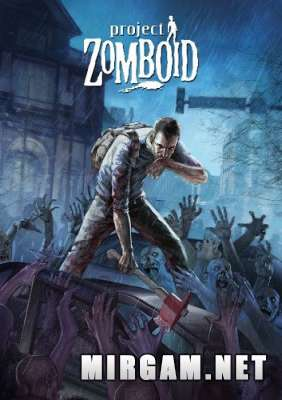 Project Zomboid (2011) / Проект Зомбоид