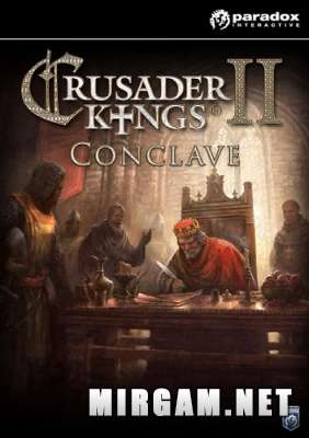 Crusader Kings II Conclave (2016) / Крусадер Кингс 2 Конклаве