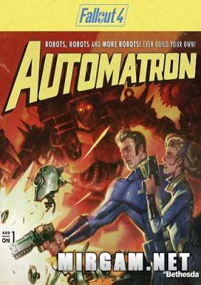 Fallout 4 Automatron (2016) / Фоллаут 4 Автоматрон
