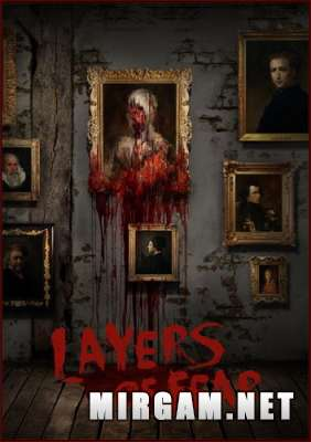 Layers of Fear (2016) / Лаерс оф Феар