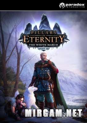 Pillars of Eternity The White March Part II (2016) / Пилларс оф Этернити Зе Вайт Марч Парт 2