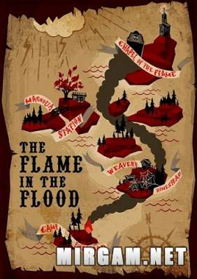 The Flame in the Flood (2016) / Зе Флейм ин зе Флуд