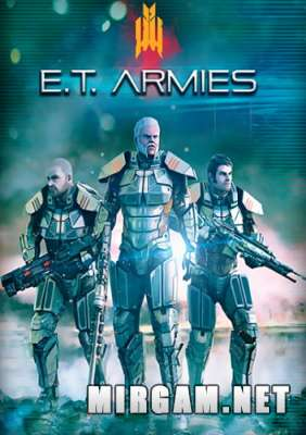 E.T. Armies (2016) / Е.Т. Армиес
