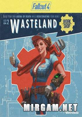 Fallout 4 Wasteland Workshop (2016) / Фоллаут 4 Вестленд Воркшоп