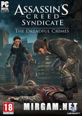 Assassins Creed Синдикат The Dreadful Crimes (2016)