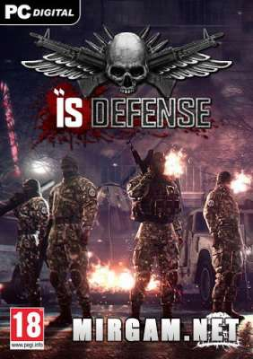 IS Defense (2016) / ИС Дефенсе