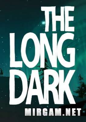 The Long Dark (2014) / Зе Лонг Дарк