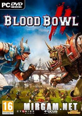 Blood Bowl 2 (2015) / Блоод Бовл 2