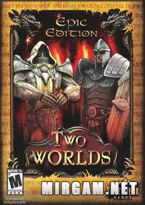 Two Worlds Epic Edition (2007) / Два Мира Эпик Эдишн