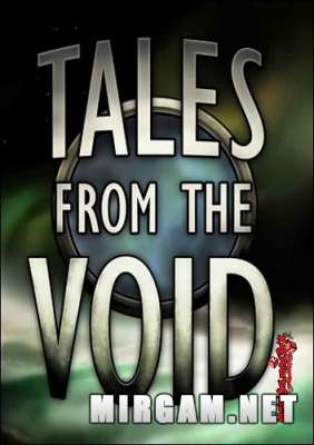Tales from the Void (2016) / Талес фром зе Войд
