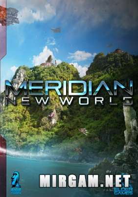 Meridian New World (2014) / Меридиан Нью Ворлд