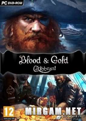 Blood and Gold Caribbean! (2015) / Блуд энд Голд Карибиан