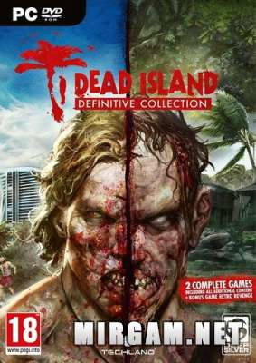 Dead Island Definitive Collection (2016) / Деад Исланд Дефинитив Коллекция