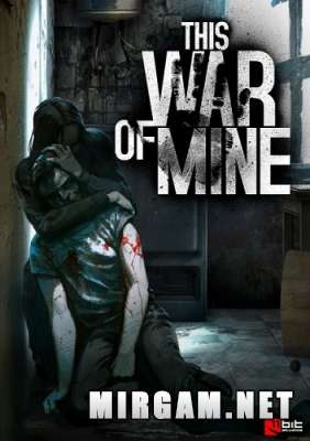 This War of Mine Anniversary Edition (2014) / Зис Вар оф Мине