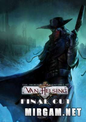 The Incredible Adventures of Van Helsing Final Cut (2015) / Зе Инкредибл Адвентуре оф Ван Хельсинг Финал Кут