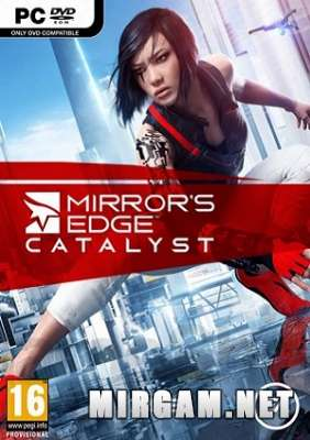 Mirrors Edge Catalyst (2016) / Миррорс Эдж Каталист