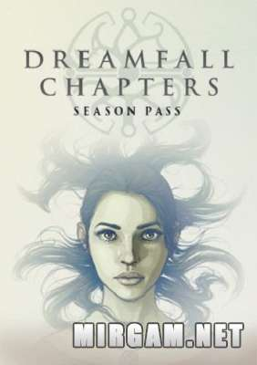 Dreamfall Chapters Special Edition (2016) / Дримфол Чаптерс Спешл Эдишн