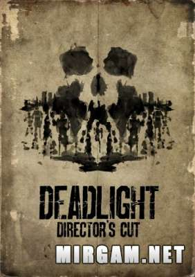 Deadlight Directors Cut (2016) / Деадлигт Директорс Кат