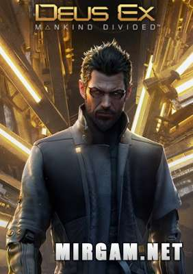 Deus Ex Mankind Divided Digital Deluxe Edition (2016) / Деус Экс Мэнкайнд Дивайдед