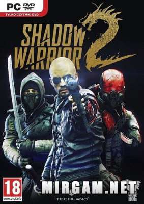 Shadow Warrior 2 Deluxe Edition (2016) / Шадов Вариор 2 Делюкс Эдишн