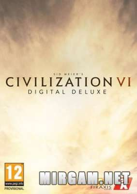 Sid Meier's Civilization VI Digital Deluxe (2016) / Сид Мейер Цивилизация 6